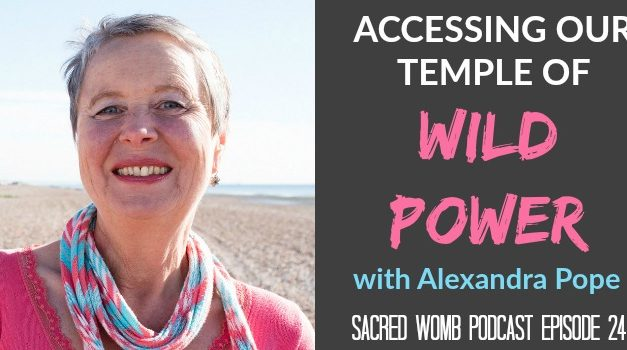 ACCESSING OUR TEMPLE OF WILD POWER
