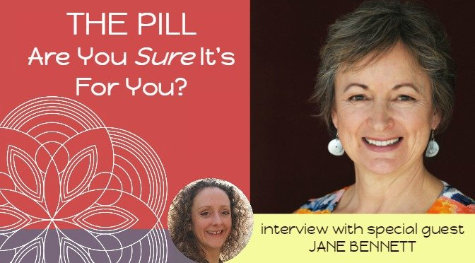 The Pill; Are You Sure It's For You? – E9